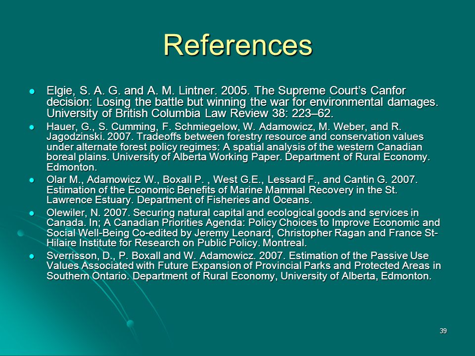 39 References Elgie, S. A. G. and A. M. Lintner.