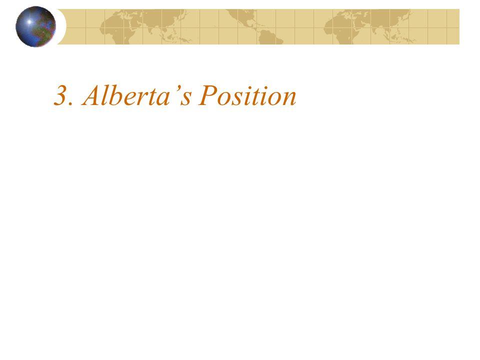 3. Alberta's Position