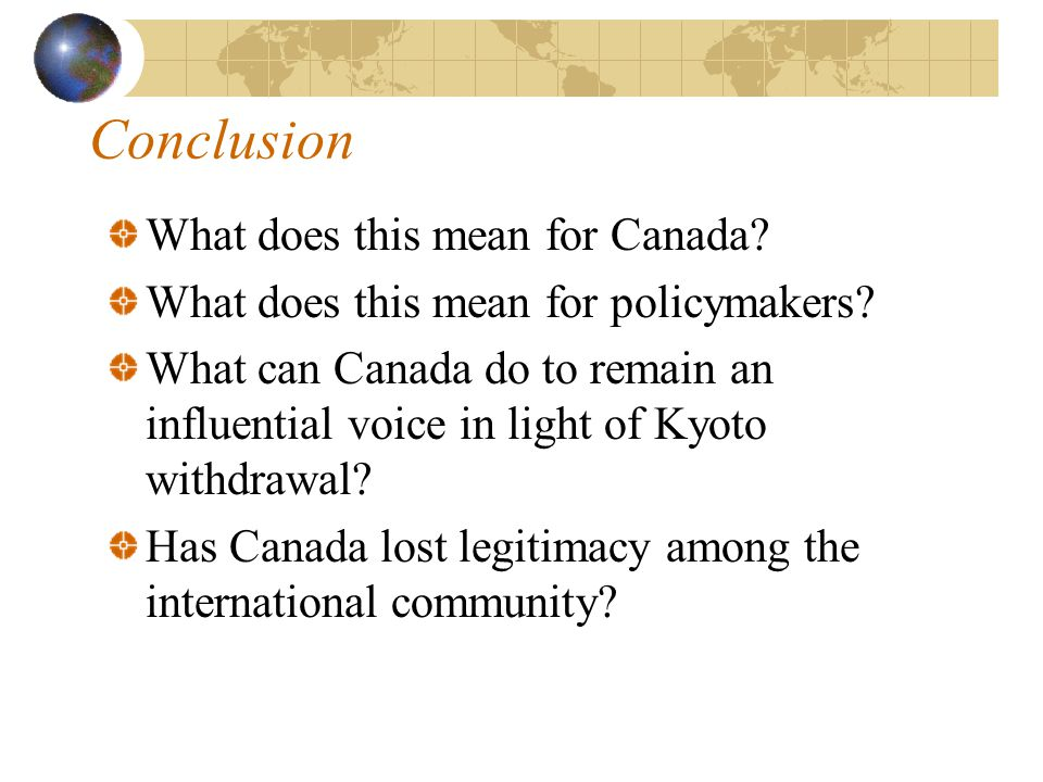 Conclusion What does this mean for Canada. What does this mean for policymakers.