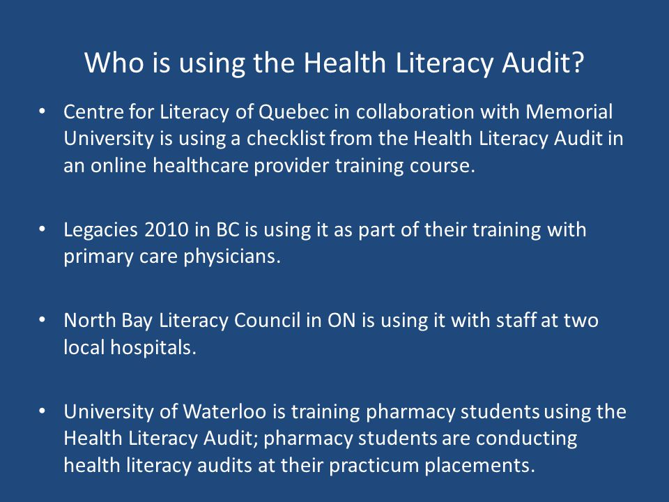 Who is using the Health Literacy Audit.