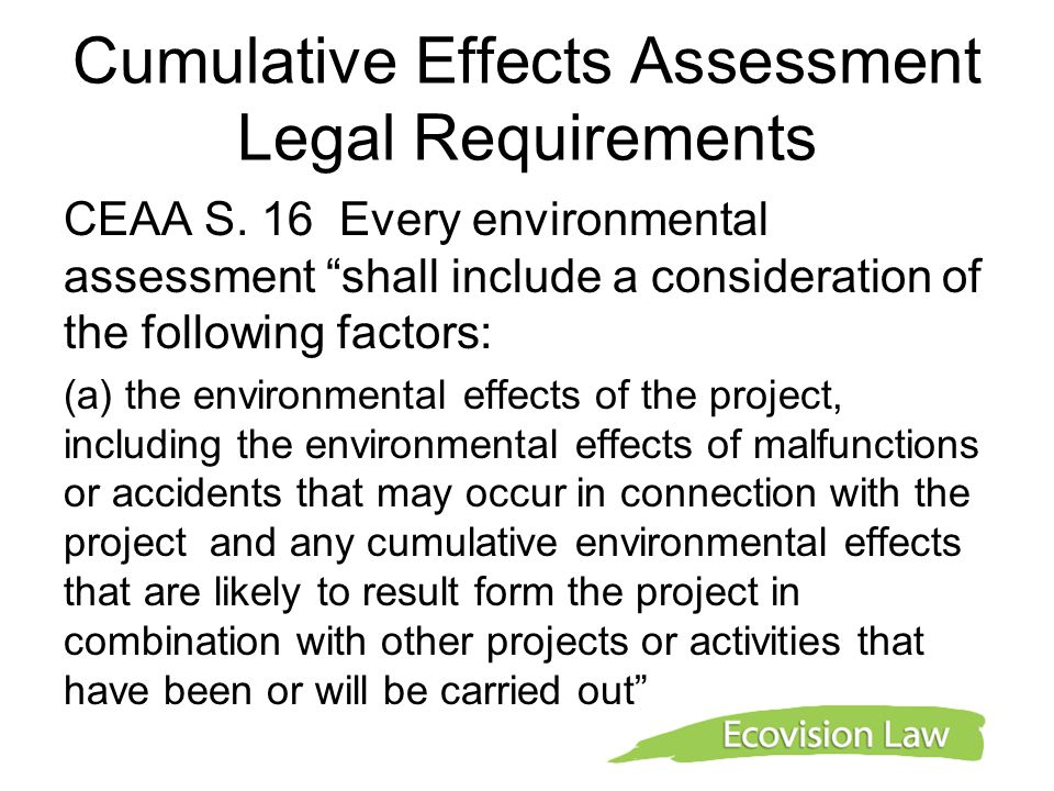 Cumulative Effects Assessment Legal Requirements CEAA S.