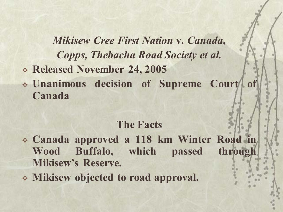 Mikisew Cree First Nation v. Canada, Copps, Thebacha Road Society et al.
