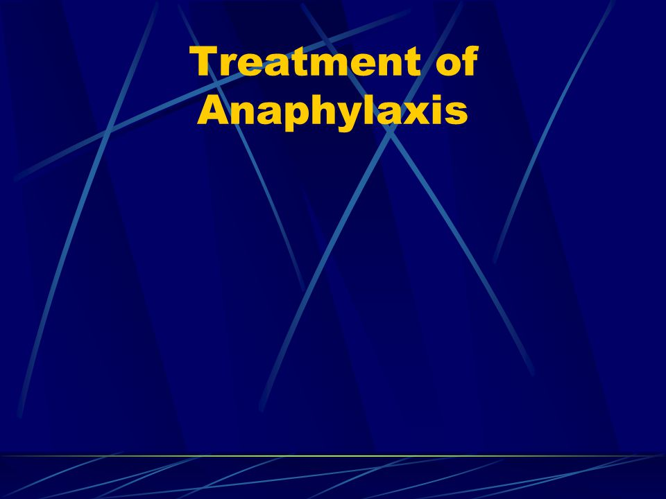 Treatment of Anaphylaxis