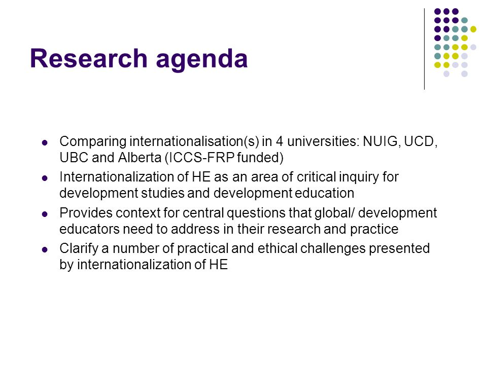 Wider research questions How do GC initiatives connect with internationalization and international development policy/practice.