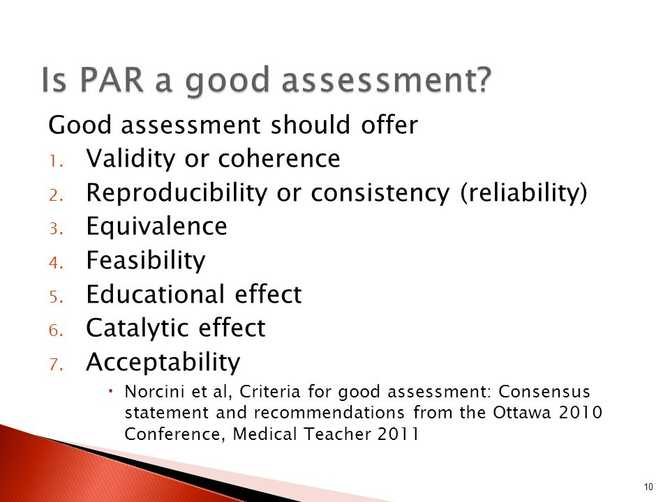 Good assessment should offer 1. Validity or coherence 2.