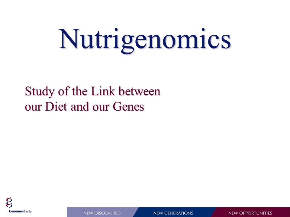 Nutrigenomics Study of the Link between our Diet and our Genes