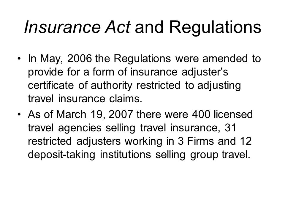 Travel Insurance Sales Difficult to determine exact numbers of travel insurance sales as they are generally included in the accident & sickness sales of companies.