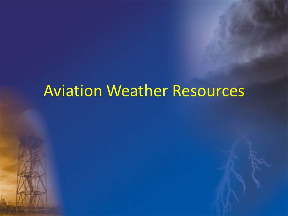 Aviation Weather Resources