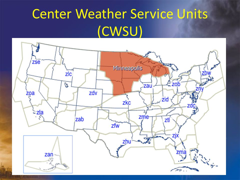 Center Weather Service Unit Farmington, MN Located within the City of Farmington, MN about 20 miles S of MSP airport Staffed by 4 NWS meteorologists from 5:00 am – 8:30 pm, 7 days a week.