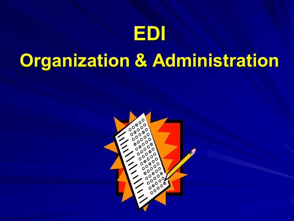 EDI Organization & Administration