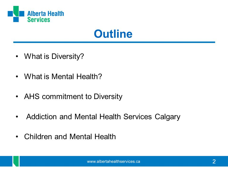 2 Outline What is Diversity. What is Mental Health.