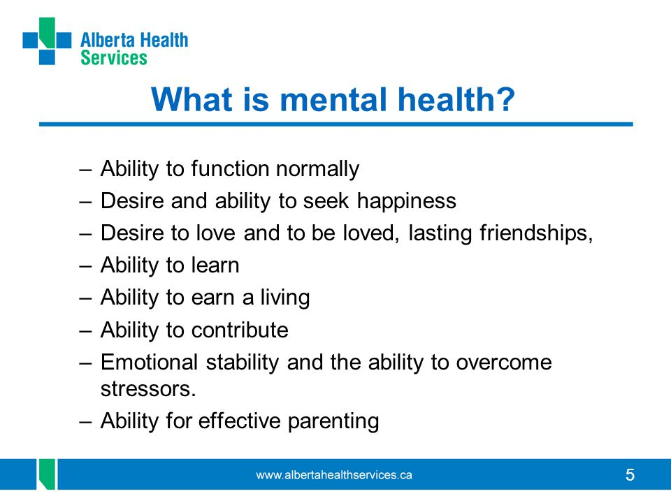 5 What is mental health.