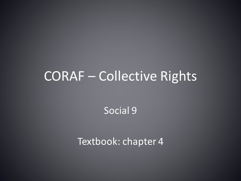 CORAF – Collective Rights Social 9 Textbook: chapter 4