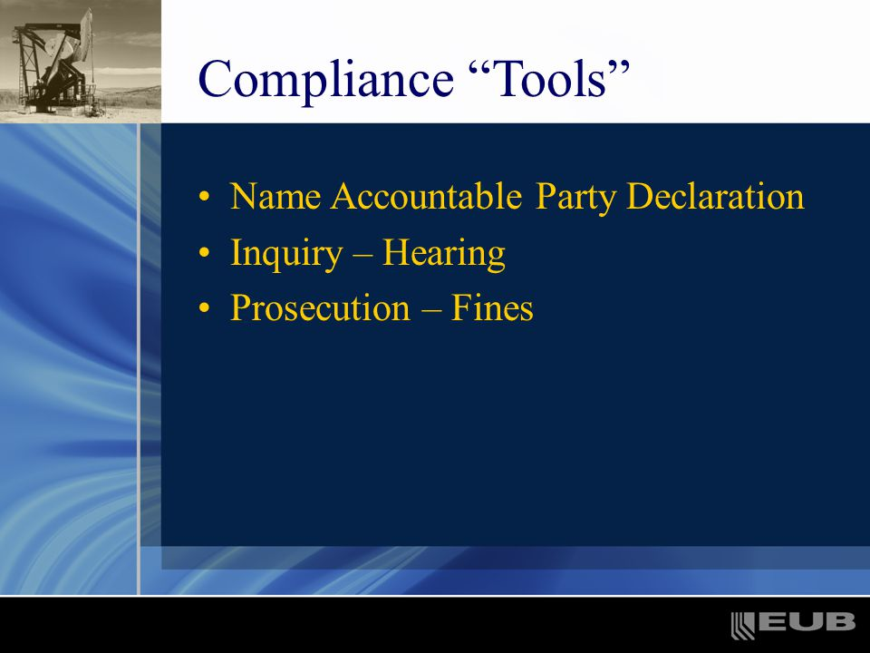 Compliance Tools Name Accountable Party Declaration Inquiry – Hearing Prosecution – Fines