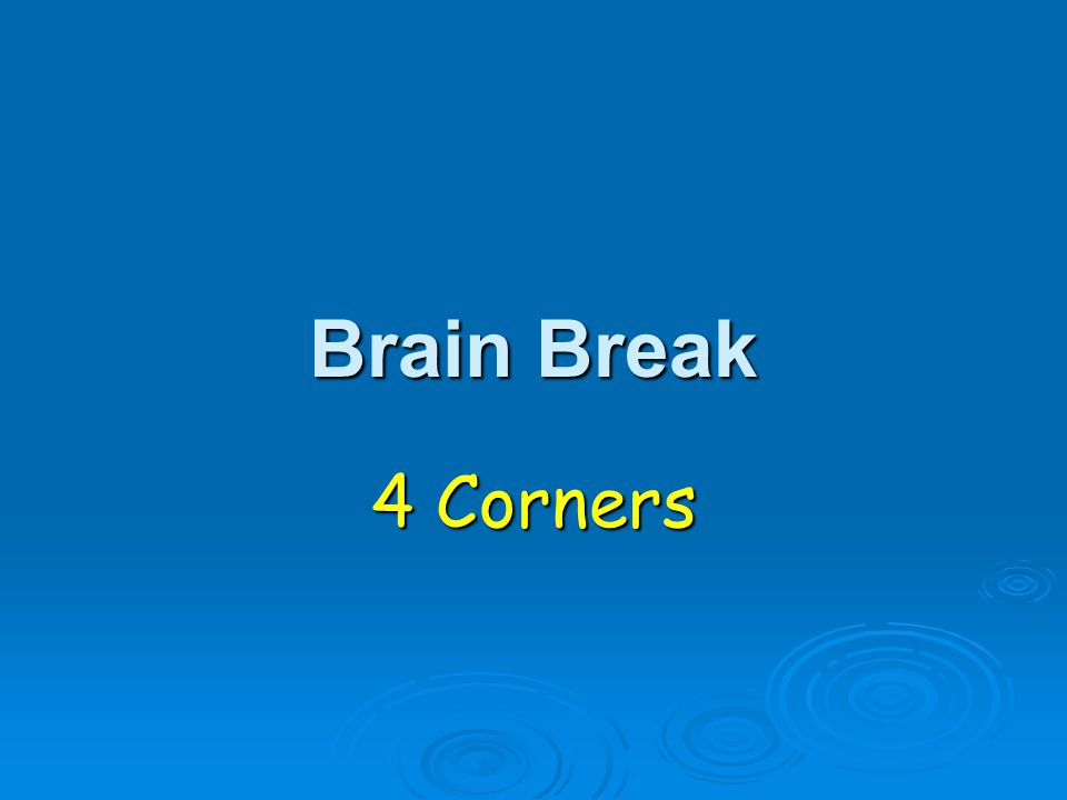 Brain Break 4 Corners