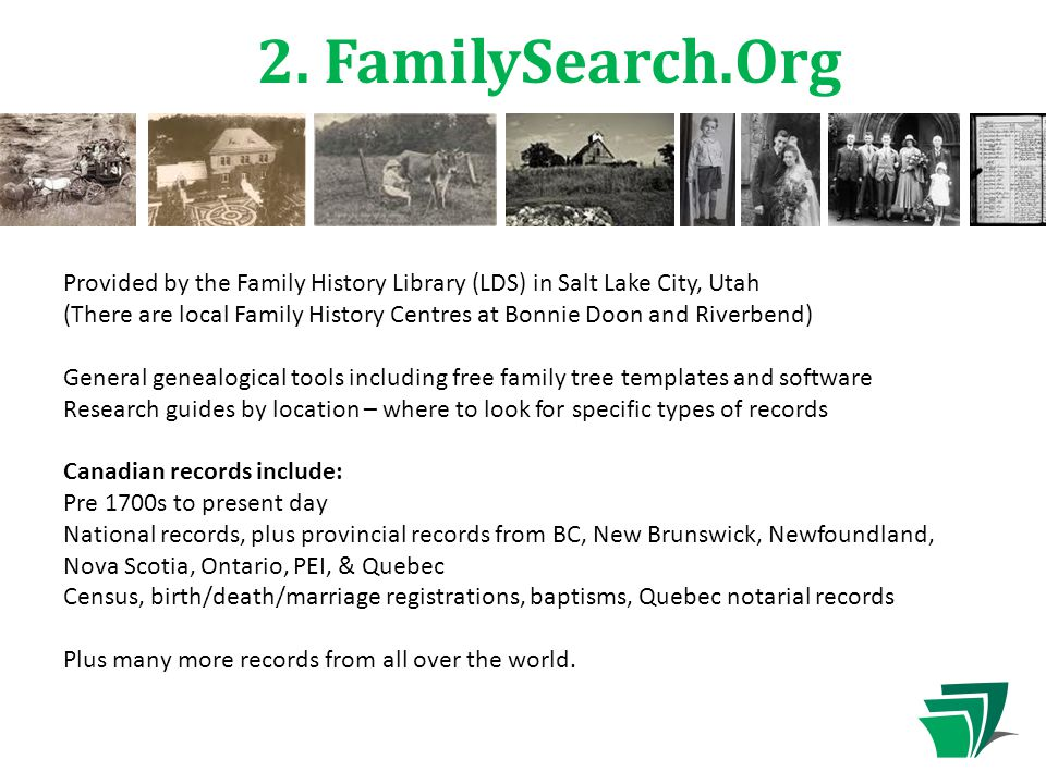 2. FamilySearch.Org Provided by the Family History Library (LDS) in Salt Lake City, Utah (There are local Family History Centres at Bonnie Doon and Ri