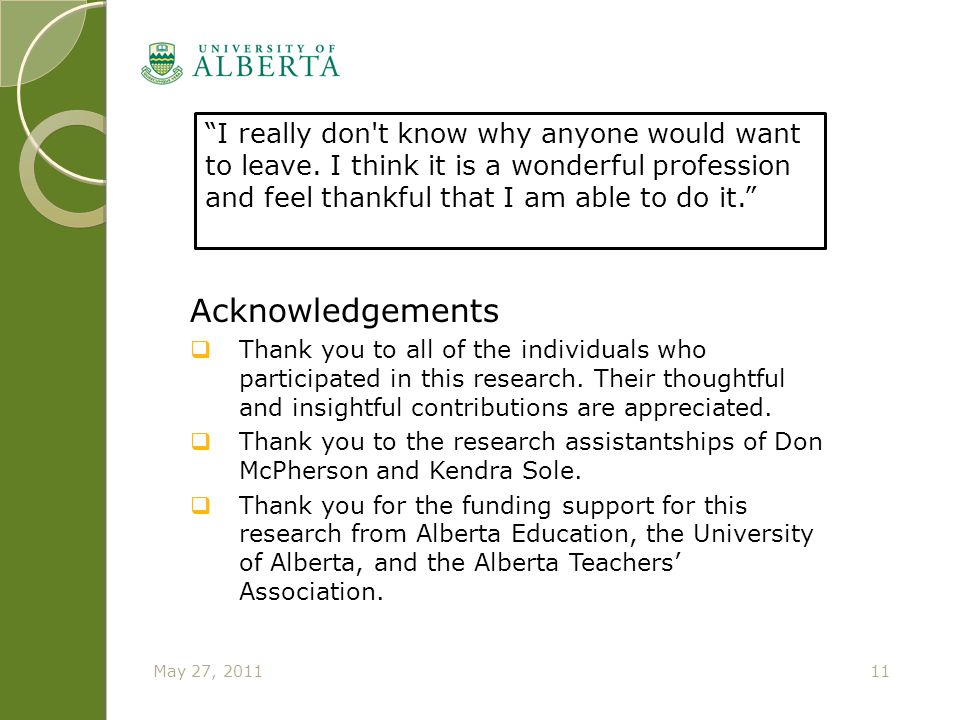 Acknowledgements  Thank you to all of the individuals who participated in this research. Their thoughtful and insightful contributions are appreciate