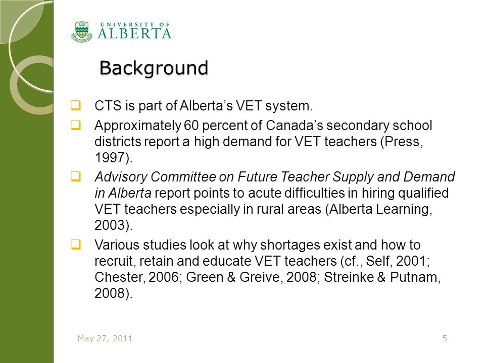 Background Background  CTS is part of Alberta's VET system.  Approximately 60 percent of Canada's secondary school districts report a high demand fo