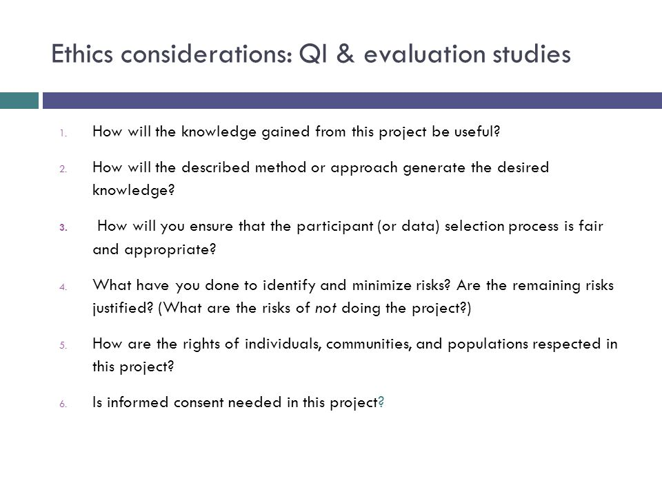 Ethics considerations: QI & evaluation studies 1.