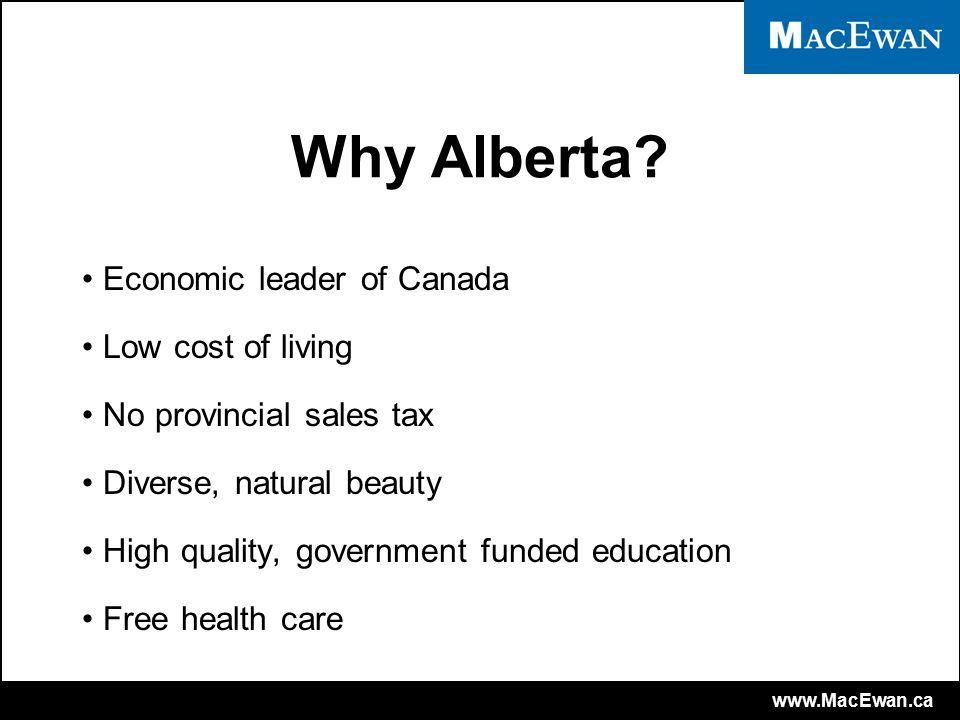 www.MacEwan.ca Why Edmonton.