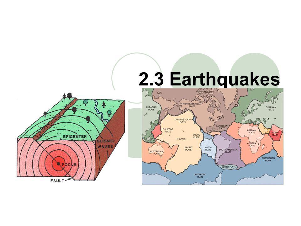 2.3 Earthquakes