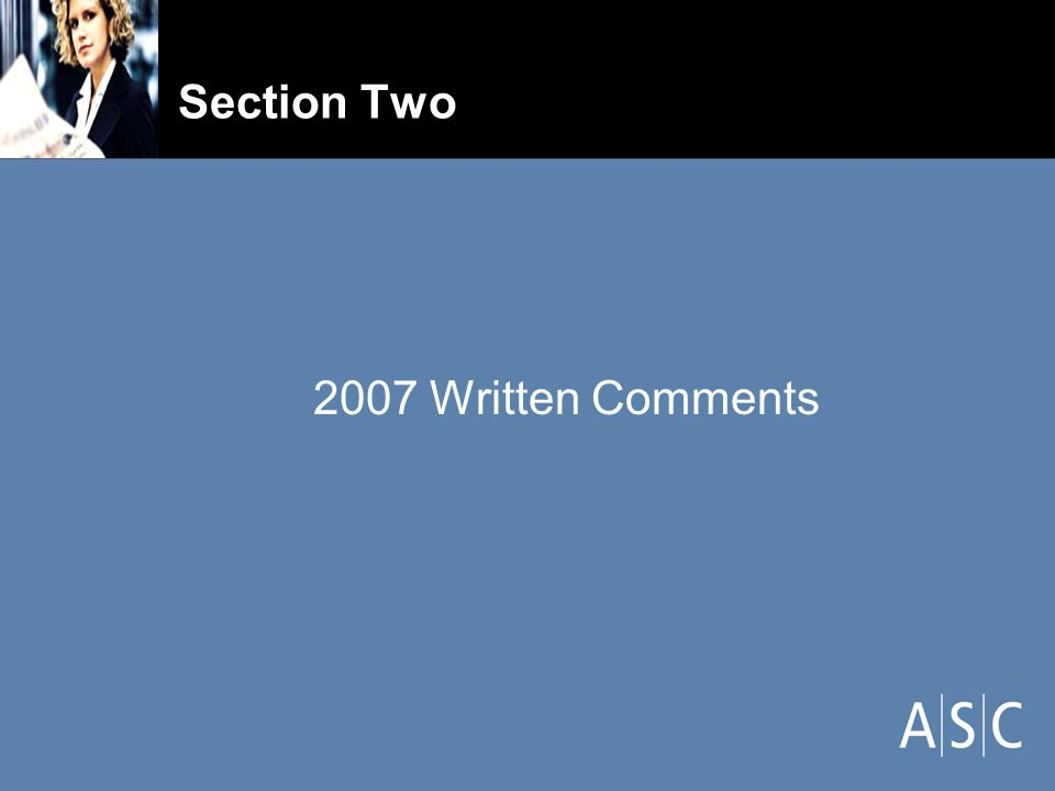 Section Two 2007 Written Comments