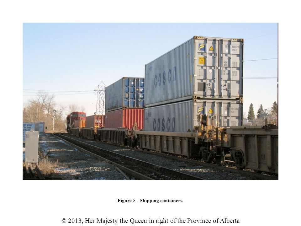 © 2013, Her Majesty the Queen in right of the Province of Alberta Figure 5 - Shipping containers.