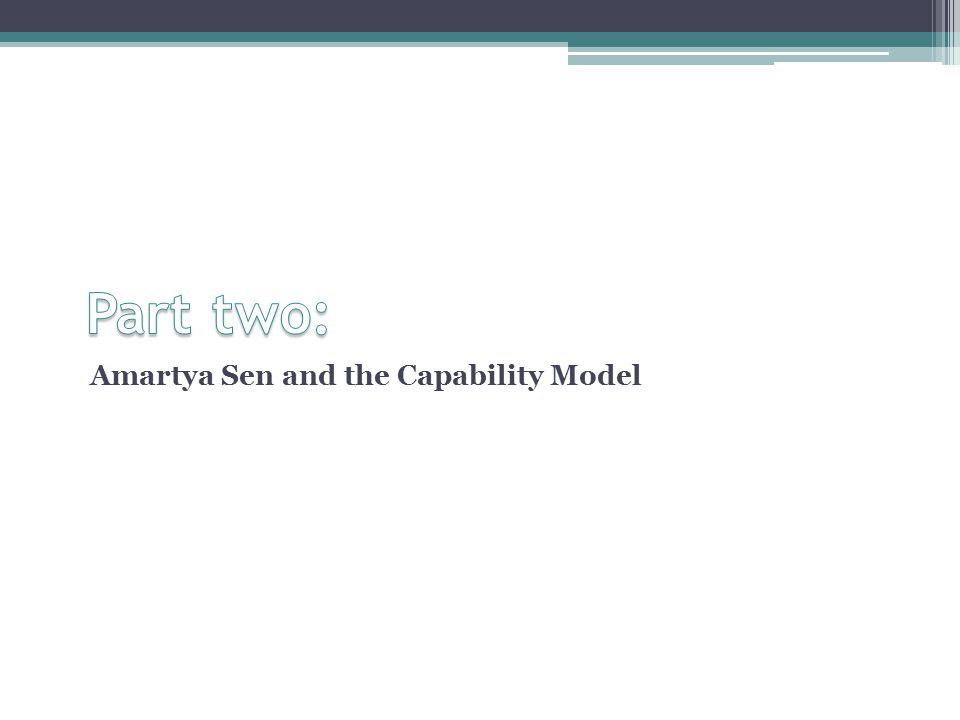 Amartya Sen and the Capability Model
