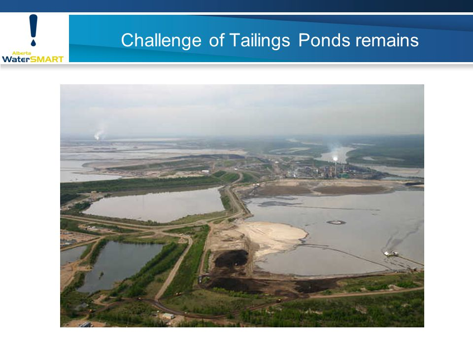 Challenge of Tailings Ponds remains