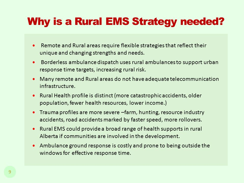 Why is a Rural EMS Strategy needed.