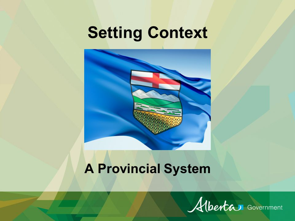 Setting Context A Provincial System