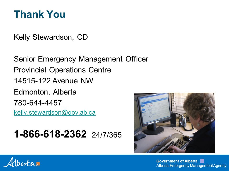 Government of Alberta Alberta Emergency Management Agency I'M FROM THE GOVERNMENT AND I'M HERE TO HELP