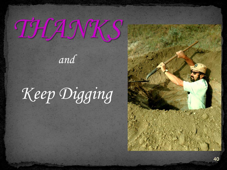 40 and Keep Digging