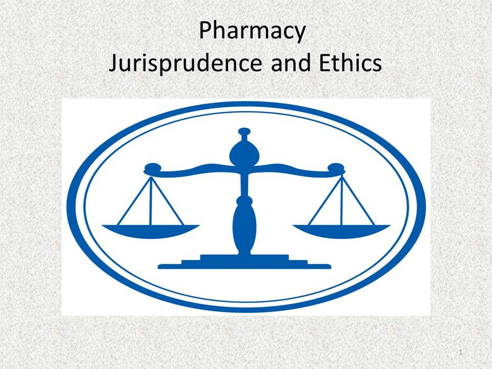 Pharmacy Jurisprudence and Ethics 1