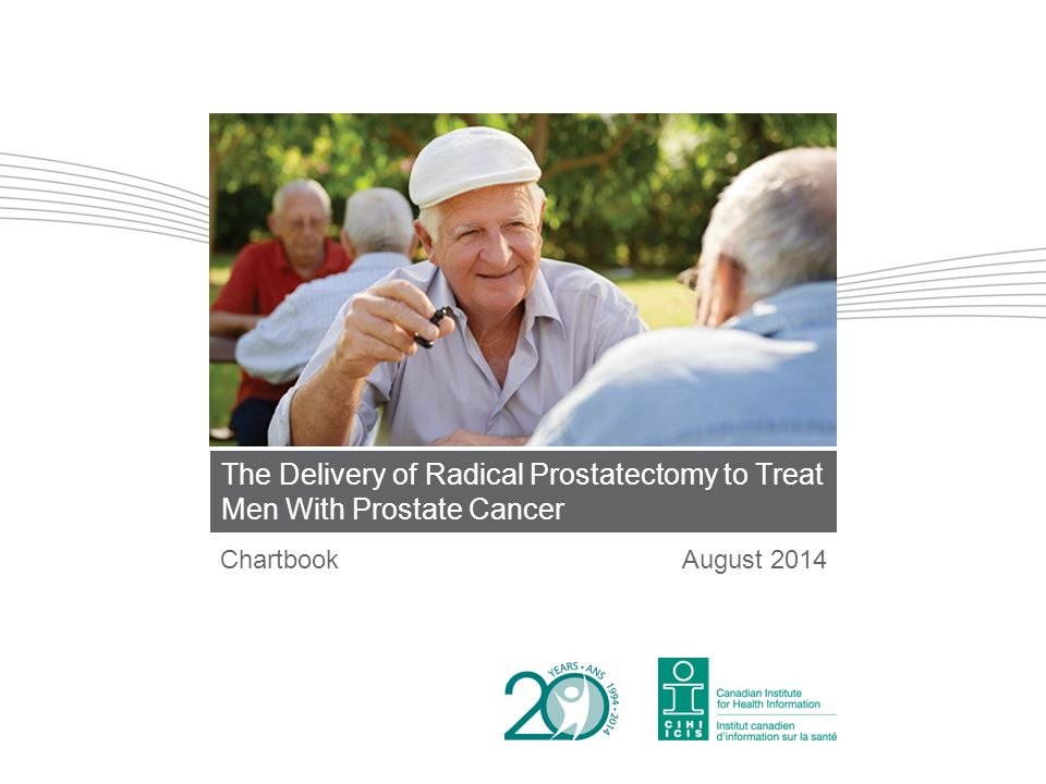 The Delivery of Radical Prostatectomy to Treat Men With Prostate Cancer ChartbookAugust 2014