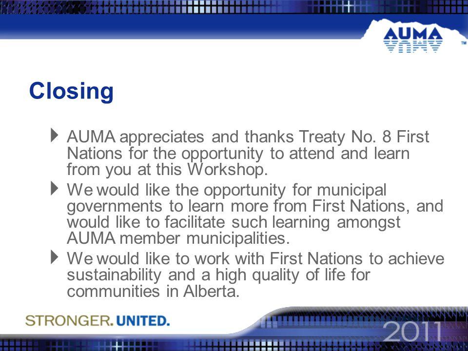 Closing  AUMA appreciates and thanks Treaty No.