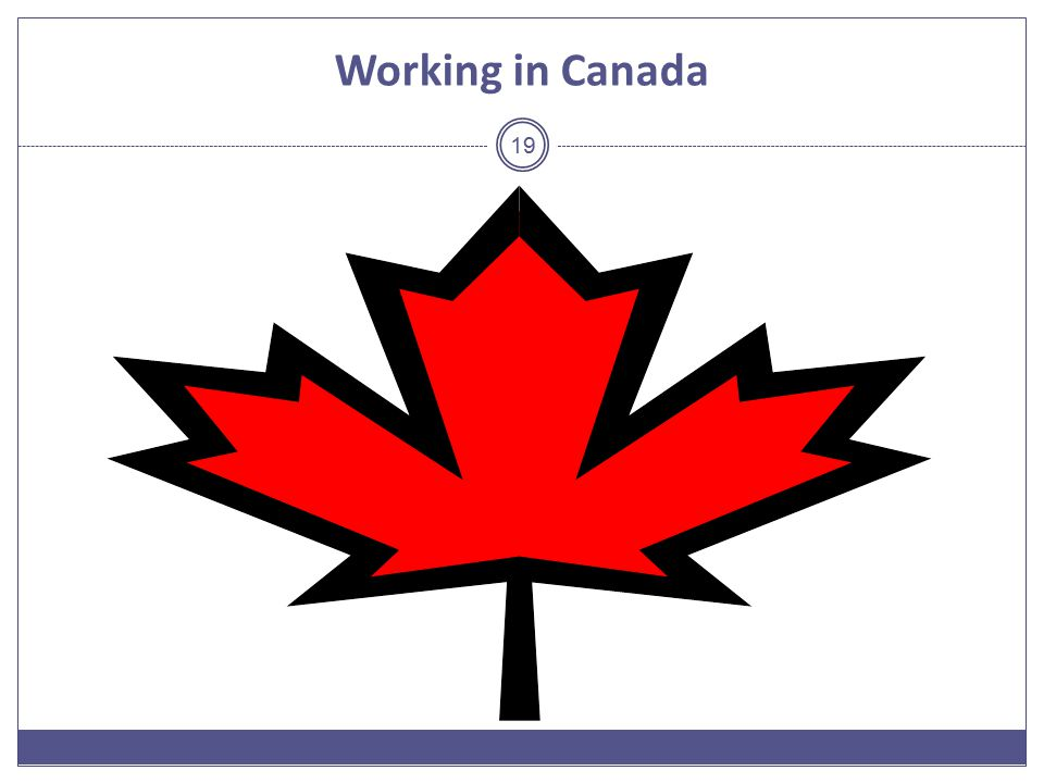 Working in Canada 19