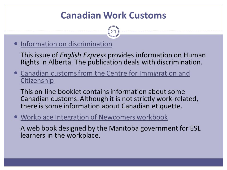 Canadian Work Customs Information on discrimination This issue of English Express provides information on Human Rights in Alberta.