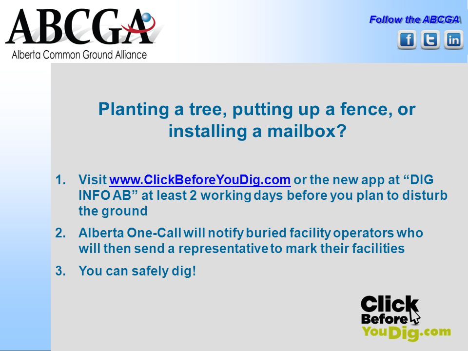 Follow the ABCGA Planting a tree, putting up a fence, or installing a mailbox.