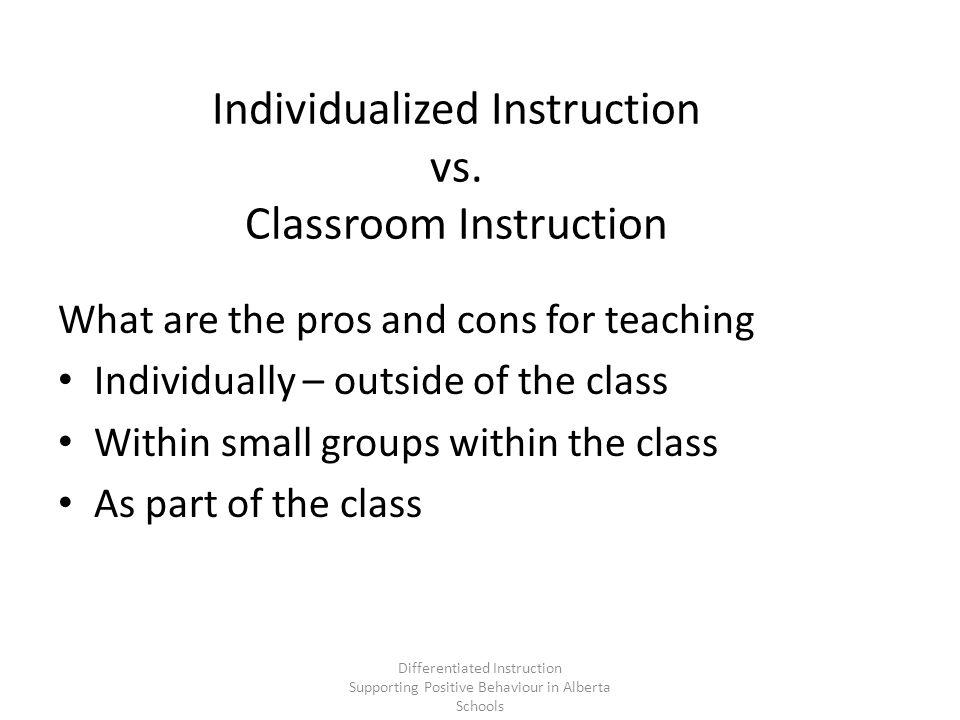 Individualized Instruction vs.