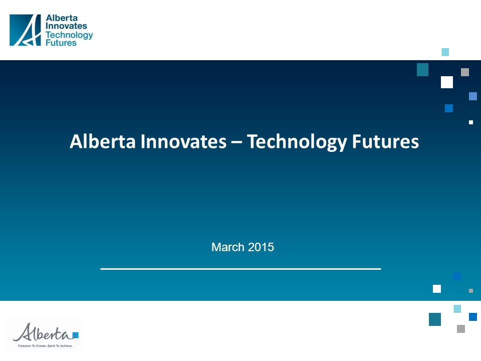 Alberta Innovates – Technology Futures March 2015