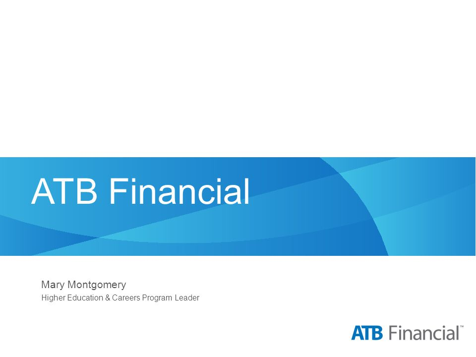ATB Financial Mary Montgomery Higher Education & Careers Program Leader