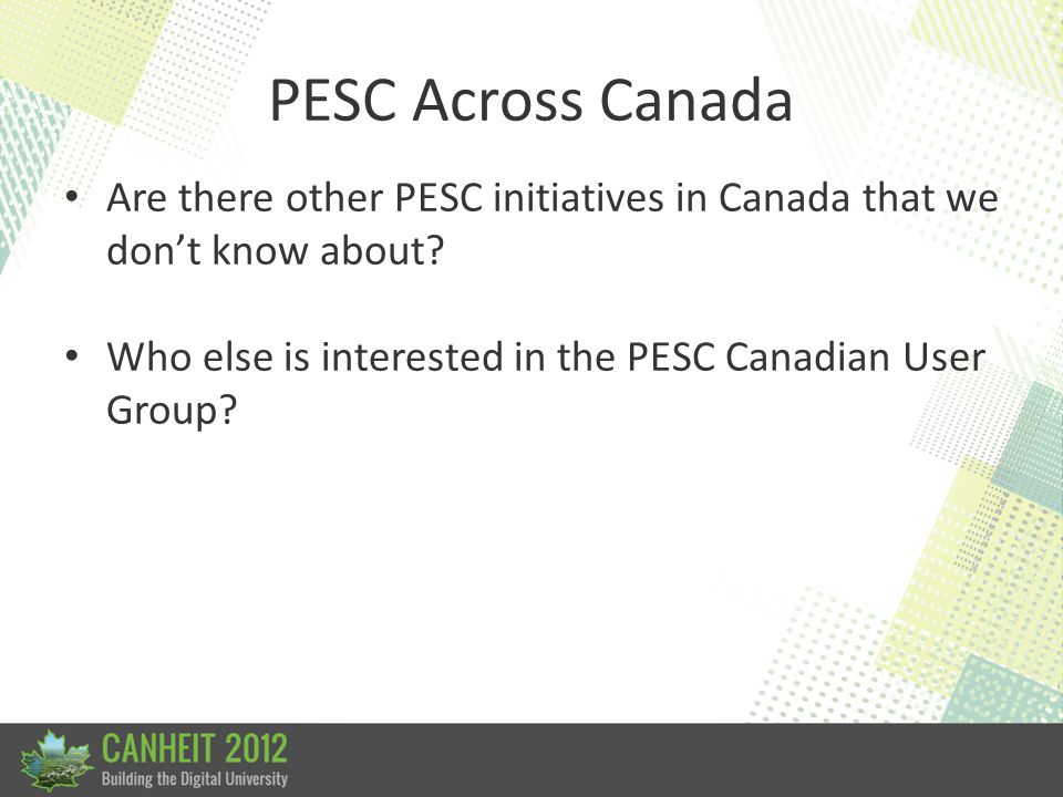 PESC Across Canada Are there other PESC initiatives in Canada that we don't know about.