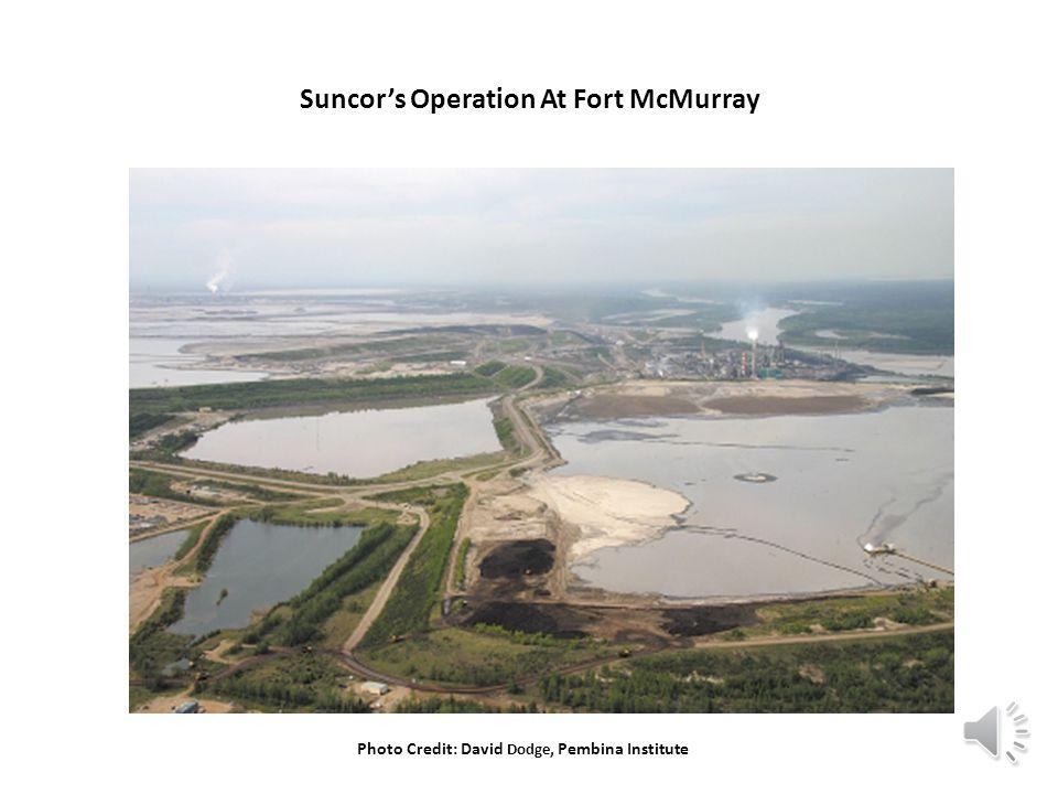Suncor's Operation At Fort McMurray Photo Credit: David Dodge, Pembina Institute