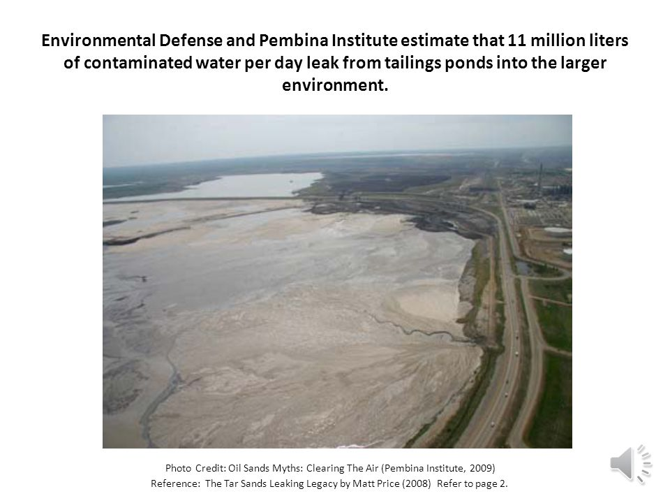 The Governments of Alberta and Canada permit waste disposal in tailings ponds that have become like lakes.