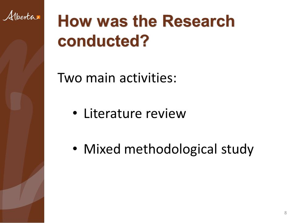 How was the Research conducted 8 Two main activities: Literature review Mixed methodological study