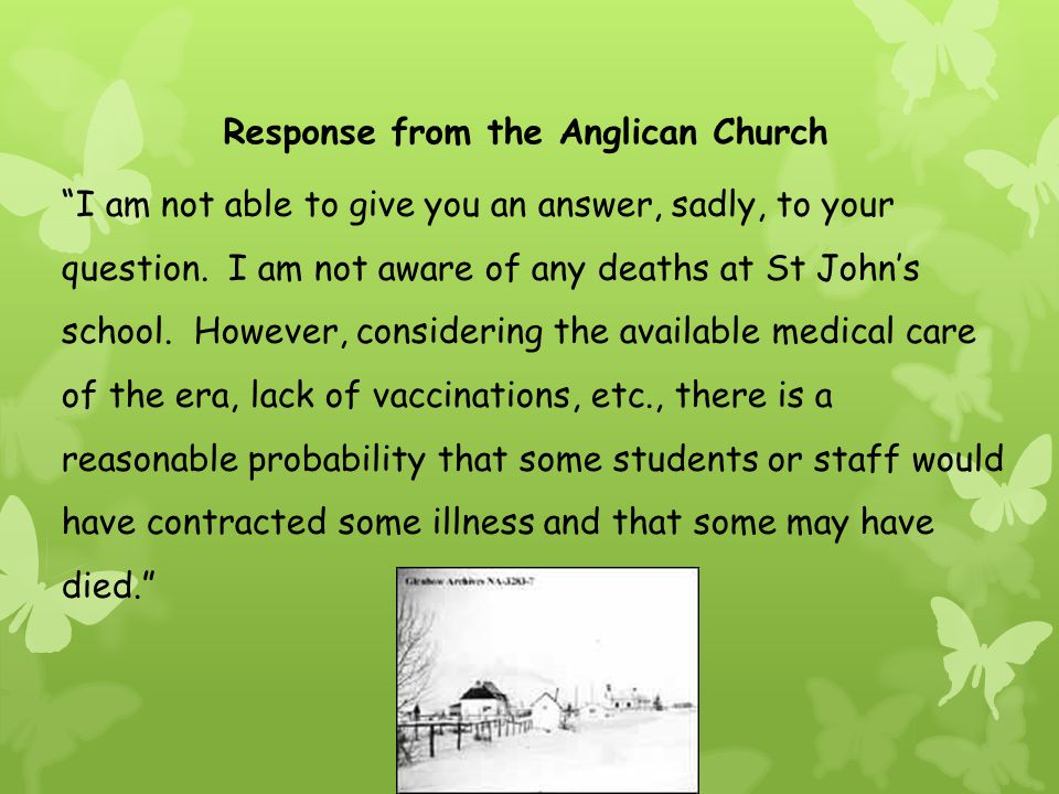 Response from the Anglican Church I am not able to give you an answer, sadly, to your question.
