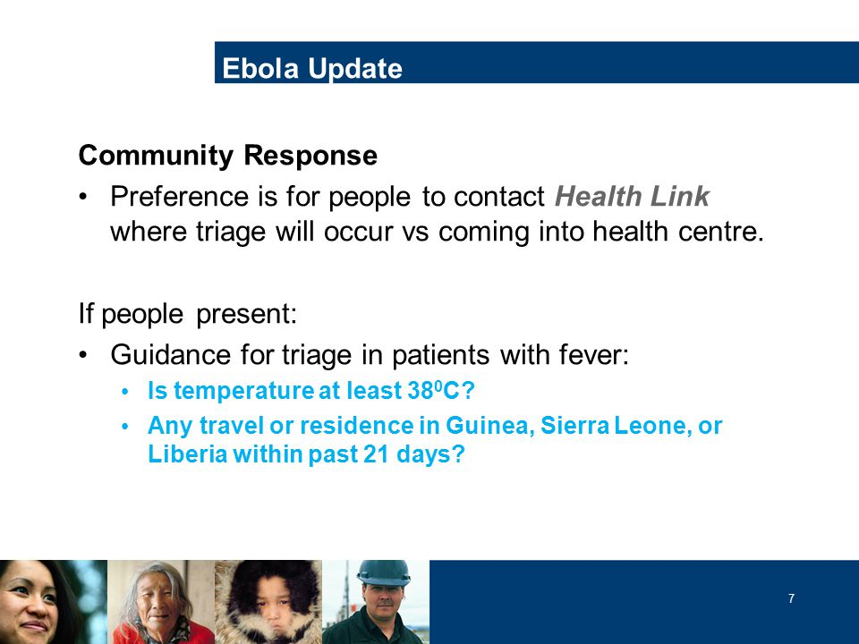 7 Community Response Preference is for people to contact Health Link where triage will occur vs coming into health centre.