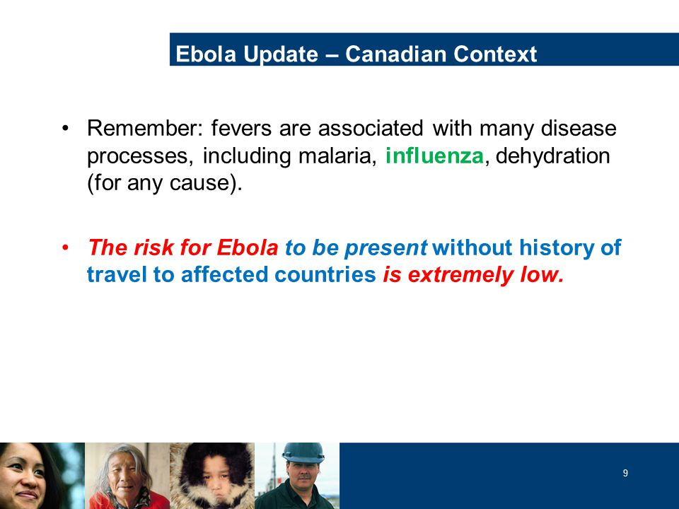 9 Remember: fevers are associated with many disease processes, including malaria, influenza, dehydration (for any cause).