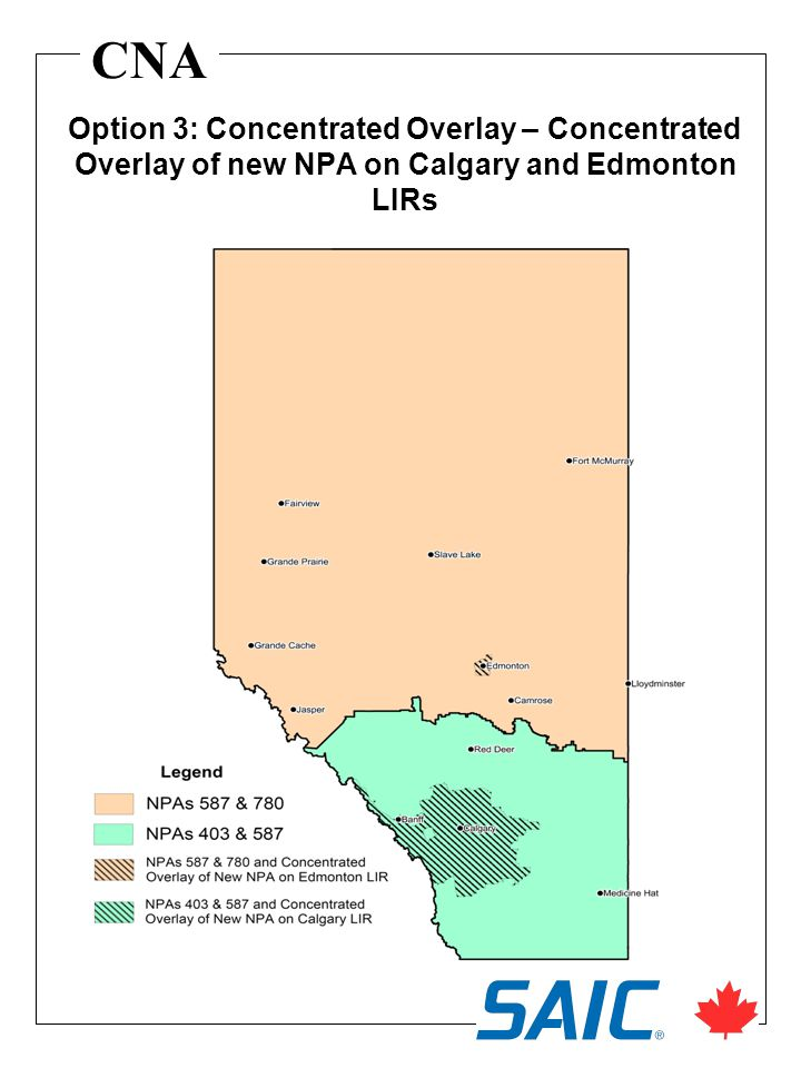 CNA Option 3: Concentrated Overlay – Concentrated Overlay of new NPA on Calgary and Edmonton LIRs